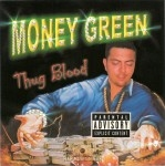 Money Green - Thug Blood