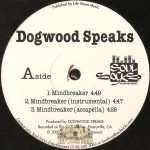 Dogwood Speaks - Mindbreaker