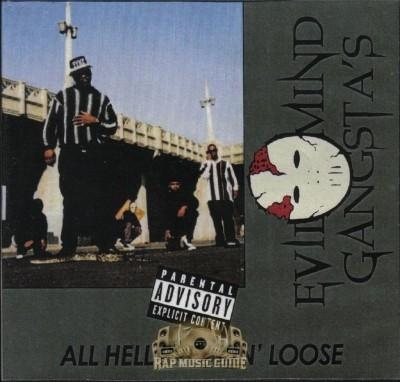 Evil Mind Gangsta's - All Hell Breakin' Loose