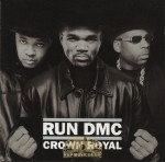 Run-D.M.C. - Crown Royal