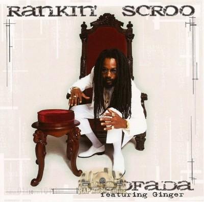 Rankin' Scroo - Godfada