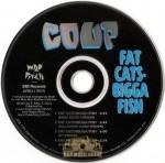 The Coup - Fat Cats Bigga Fish