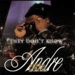 Andre - They Don't Know