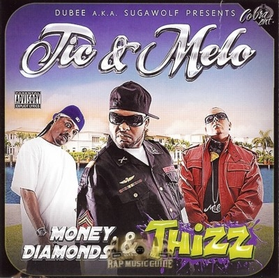 Treacherous Tic & Melo - Money, Diamonds & Thizz