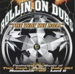 Rollin On Dubs - The Way We Roll