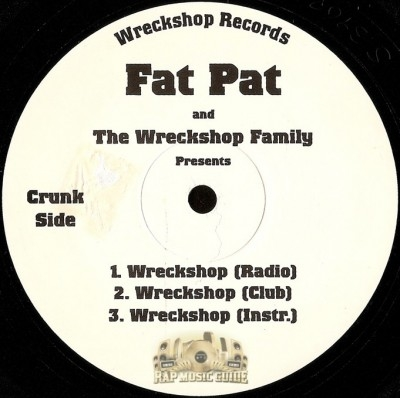 Fat Pat and The Wreckshop Family - Wreckshop / Jammin Screw