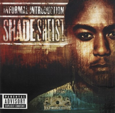 Shade Sheist - Informal Introduction
