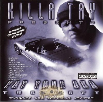 Fat Tone - Only In Killa City