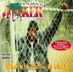 Young Joker - Who's Laughin' At Cha?