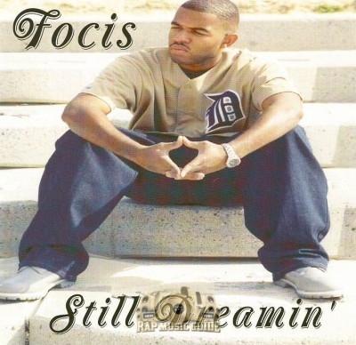 Focis - Still Dreamin'