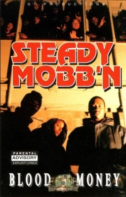 Steady Mobb'n - Blood Money