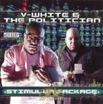 V-White & The Politician - Stimulus Package