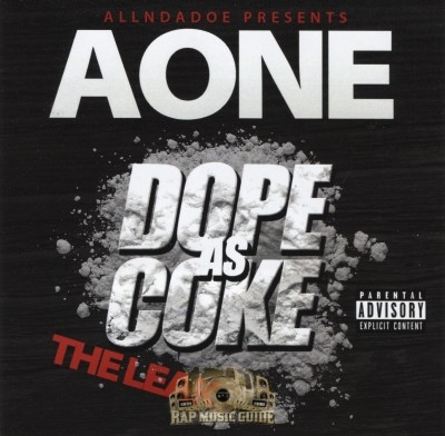AOne - Dope As Coke: The Leak