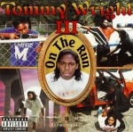 Tommy Wright III - On The Run