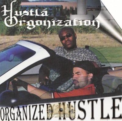 Hustla Organization - Organized Hustle
