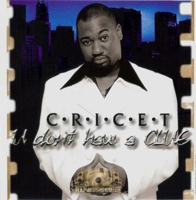 Cricet - U Don't Have A Clue