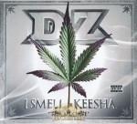 DZ - I Smell Keesha