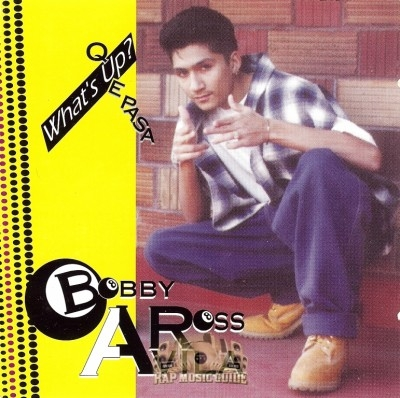 Bobby Ross Avila - What's Up Que Pasa