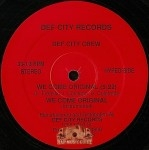 Def City Crew - We Come Original / Bustin' Out
