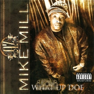 AZ Mike Mill - What Up Doe