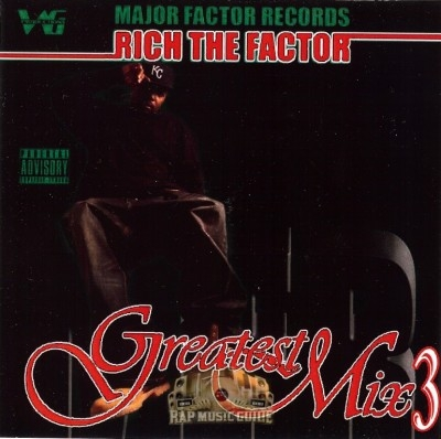 Rich The Factor - Greatest Mix 3