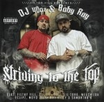 DJ 40 OZ & Baby Ray - Striving To The Top