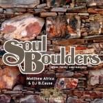 Matthew Africa & DJ B. Cause - Soul Boulders Slow, Funky Soul Burners