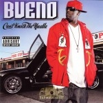 Bueno - Can't Knock The Hustle