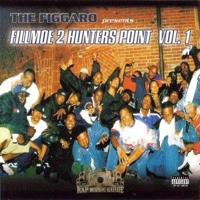 The Figgaro Presents - Fillmoe 2 Hunters Point Vol. 1