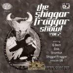 The Invisibl Skratch Piklz - The Shiggar Fraggar Show! Vol. 2