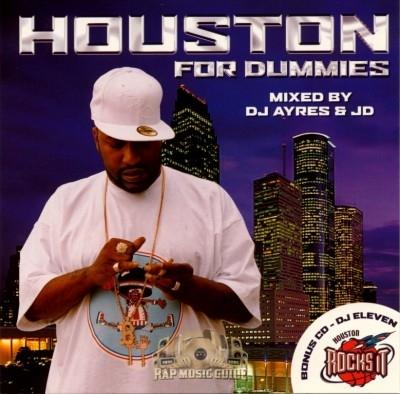 DJ Ayres, JD, DJ Eleven - Houston For Dummies/Houston Rocks It