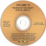 Volume 10 - Rasied In Tha Hood (Pistol Grip 2)