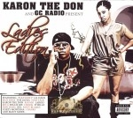 Karon The Don & GC Radio Present - Ladies Edition