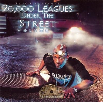 Rasco Presents - 20,000 Leagues Under The Street Volume 1