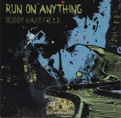 Buddy Wakefield - Run On Anything