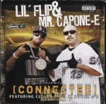 Lil' Flip & Mr. Capone-E - Connected