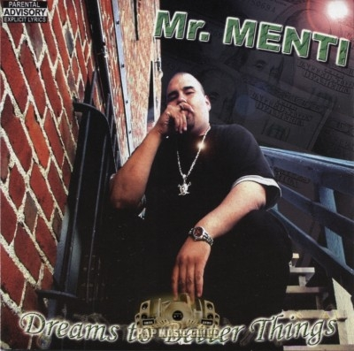 Mr. Menti - Dreams To Better Things