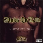 Above The Law - Forever: Rich Thugs, Book One
