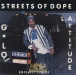 L.A. Attitide - Streets Of Dope