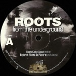 Roots - Roots Come Down / Squares Wanna Be Players