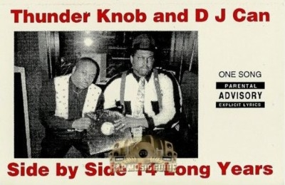 Thunder Knob And D J Can - Side By Side 14 Long Years