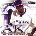AK - The Teflon Don