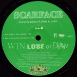 Scarface - Win Lose Or Draw/Southside