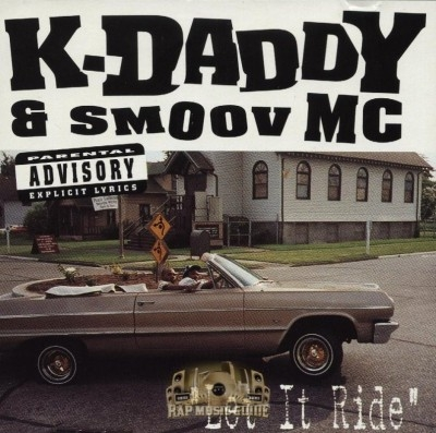 K-Daddy & Smoov MC - Let It Ride