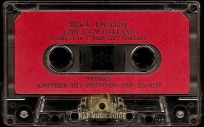 Black Dynasty - Fire It Up / Deep East Oakland