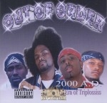Out Of Order - 2000 A.D. The Era Of Triplossiss