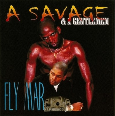 Fly Mar - A Savage & A Gentlemen