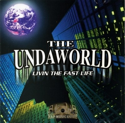 The Undaworld - Livin The Fast Life