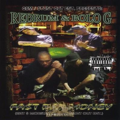 Redrum & Bolo G - Fa$t Rap Money