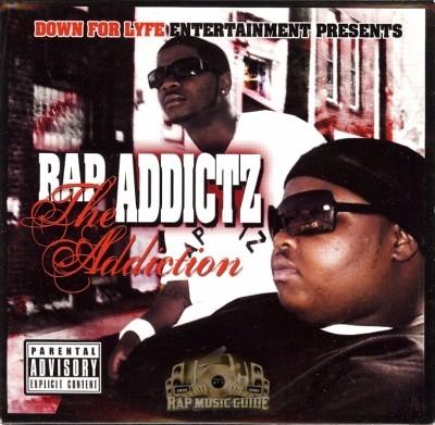 Rap Addictz - The Addiction